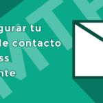 Cómo configurar tu formulario de contacto en WordPress correctamente
