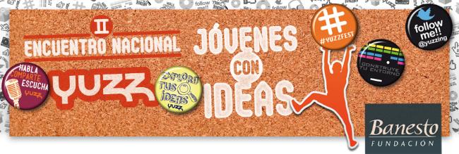 """II Encuentro nacional Yuzz """"Jóvenes con Ideas"""""""